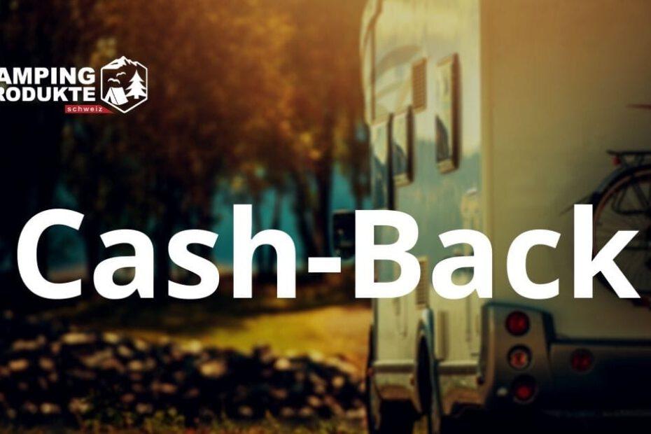Cash-Back Aktion von Campingprodukte Schweiz